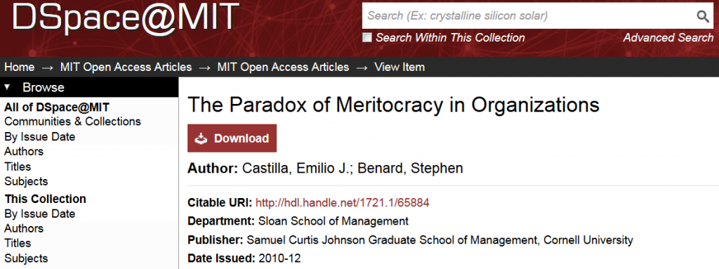 Professor Castilla's paper The Paradox of Meritocracy in Organizations, as it appears in DSpace@MIT.