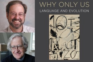 Chomsky and Berwick: Why only us?